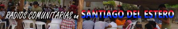 Radios Comunitarias en Santiago del Estero